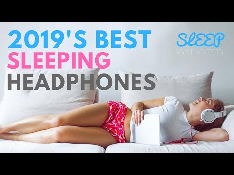 5 of the Best HeadPhones for Sleeping in 2018