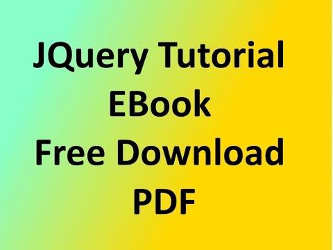JQuery Tutorial 5: JQuery Tutorial EBook   Free Download PDF