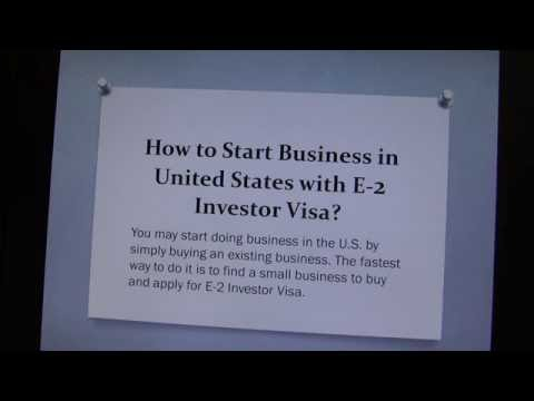 How to Start Business in United States with E-2 Investor Visa?