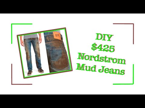 DIY MUD JEANS (Nordstrom)