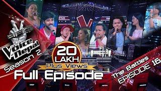 The Voice of Nepal Season 2 - 2019 - Episode 16 (The Battles)
