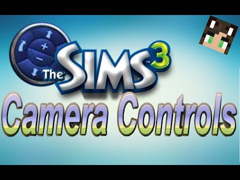 Sims 3 Camera Controls Tutorial
