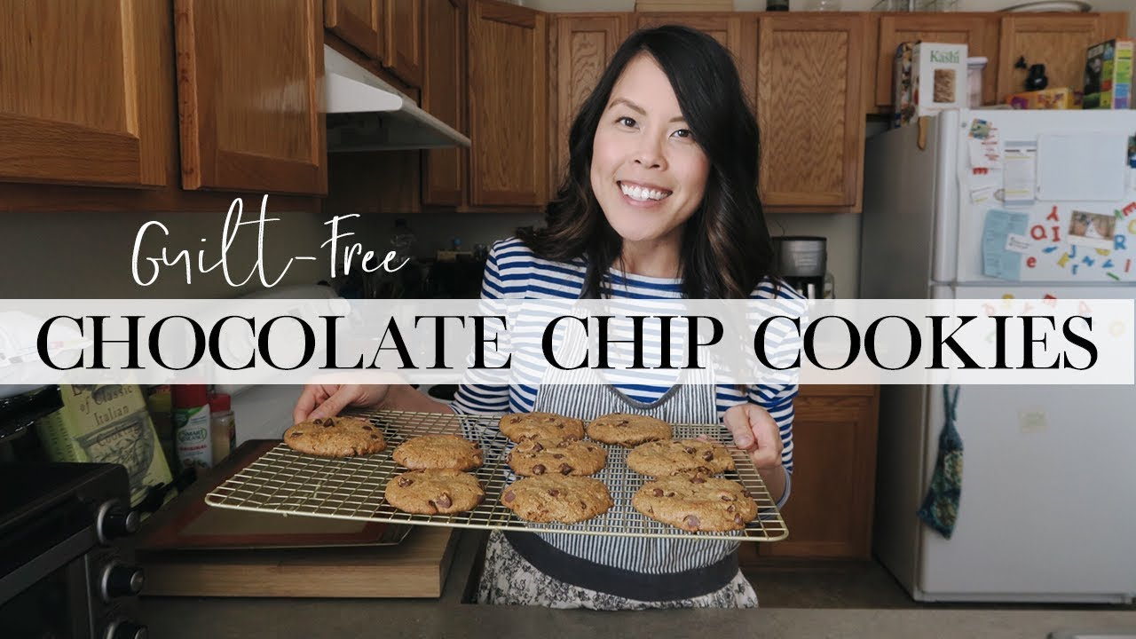 GUILT-FREE CHOCOLATE CHIP COOKIES | COOK WITH ME 2018