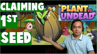 Plant vs Undead : How to Claim your First Seed (Tutorial, Play to Earn, Tagalog)