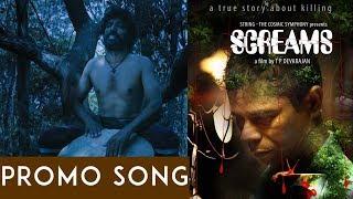 SCREAMS Malayalam Short Film   Promo Song   TP Devarajan   Ramdas Mini Narayanan