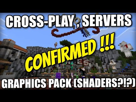 Minecraft Console - CROSSPLAY , SERVERS CONFIRMED ! GRAPHICS PACK ( Shaders ?!? ) E3 ! PE / Xbox