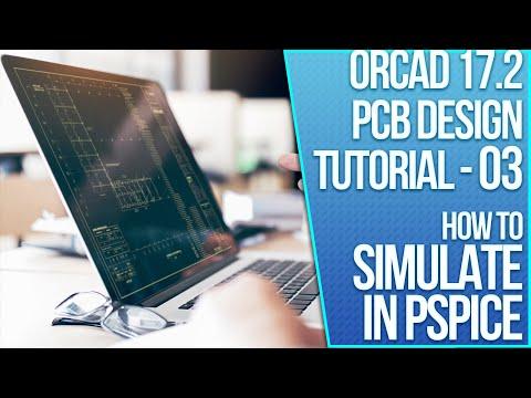 OrCAD 17.2 PCB Design Tutorial - 03 - OrCAD Capture: Simulating an electronics circuit design