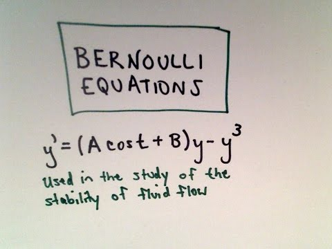 Bernoulli Equation for Differential Equations , Part 3