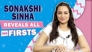 Sonakshi Sinha Reveals All Her Firsts   Audition, Pay Cheque & More   Khandaani Shafakhana
