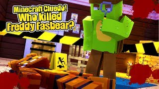 WHO KILLED FREDDY FASBEAR? Minecraft Cluedo Mystery