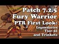 Patch 7.2.5 Fury Warrior PTR First Look: Legendaries, Tier 20, and Trinkets