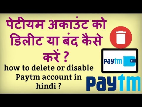 how to delete or deactivate paytm account ?