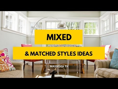 45+ Best Mixed and Matched Styles Ideas for Your Room