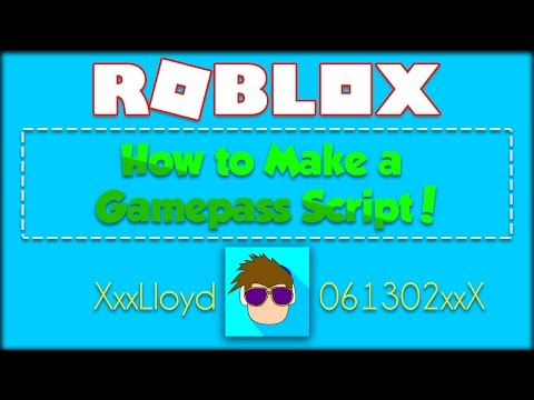 How to make a Gamepass Script in ROBLOX!
