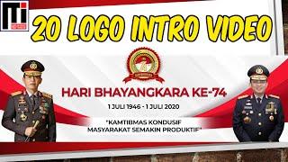 20 VIDEO LOGO HUT BHAYANGKARA KE-74