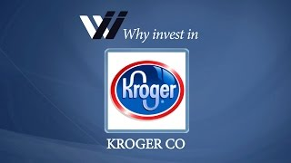 Kroger Co Why Invest In