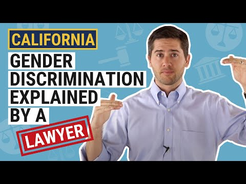 CA Gender Discrimination Law Explained by an Employment Lawyer