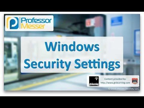 Windows Security Settings - CompTIA A+ 220-902 - 3.3