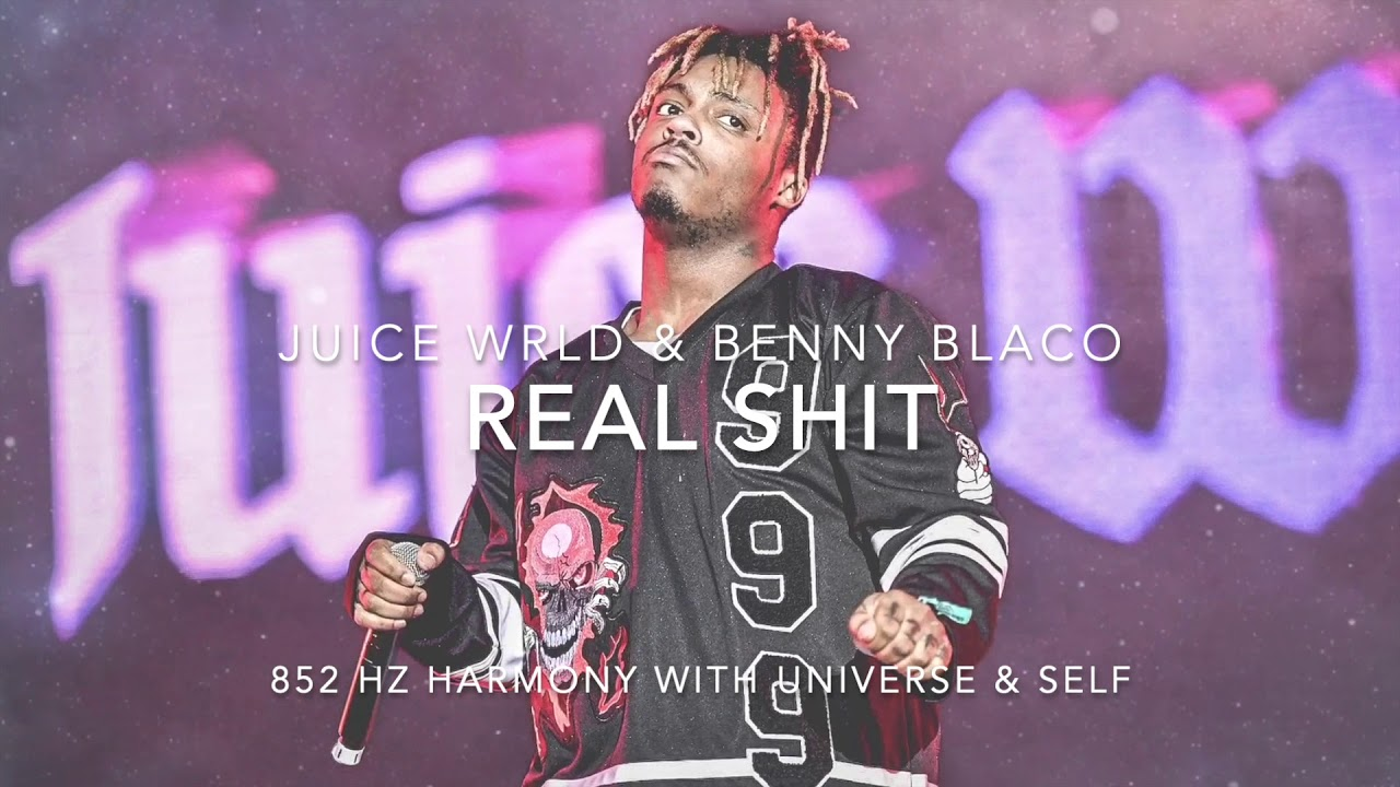 Juice WRLD & Benny Blanco - Real Shit [852 Hz Harmony with Universe & Self]