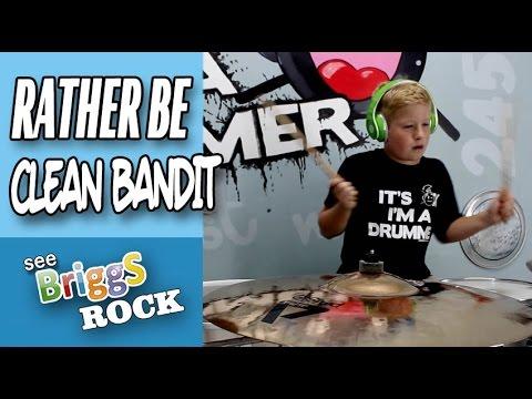 Clean Bandit - Rather Be Drum Cover See Briggs Rock