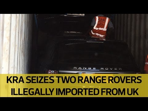 KRA seizes two Range Rovers illegally imported from the UK
