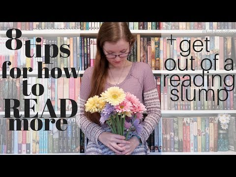 8 Tips for How to Read More + Get Out of a Reading Slump