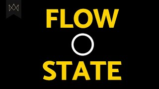 Psychology: Flow State - The Secret to Limitless Human Potential