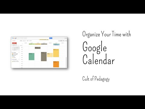 Organize Your Time With Google Calendar