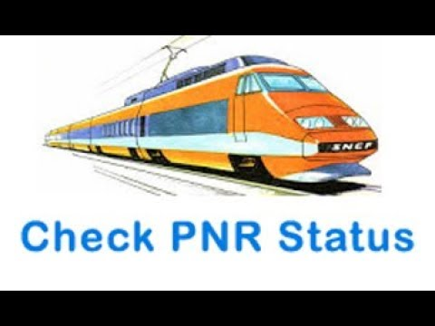 How to check Train PNR Status online, PNR Confirmation Prediction 2018