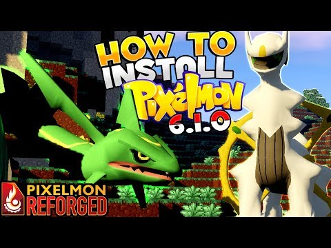 How To Install PIXELMON REFORGED 6.1.0 - Official Pixelmon Update