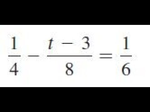 1/4 - (t - 8)/8 = 1/6, solve the given equations and check the results.
