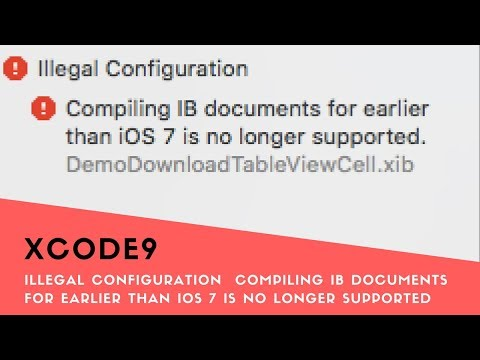 Xcode9 : Illegal Configuration  Compiling IB documents for earlier than iOS 7 is no longer supported