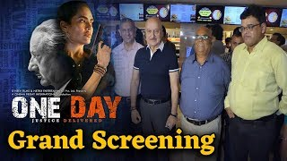 One Day Justice Delivered | Grand Screening | Anupam Kher