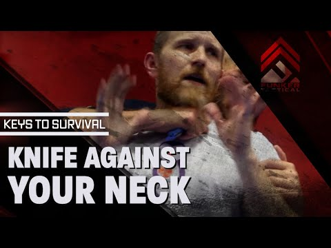 Knife Pressed Against Your Neck!! --- Keys to Surviving it...