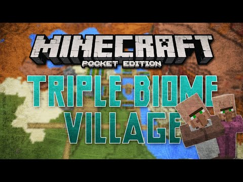 [0.11.1] Triple Biome Village Seed - Minecraft Pocket Edition