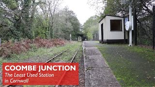 Coombe Junction - Least Used Station in Cornwall