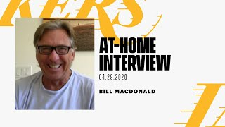 At-Home Interview: Bill MacDonald (4/29/20)