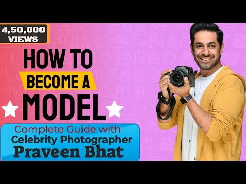 How to become a model in India | Praveen Bhat