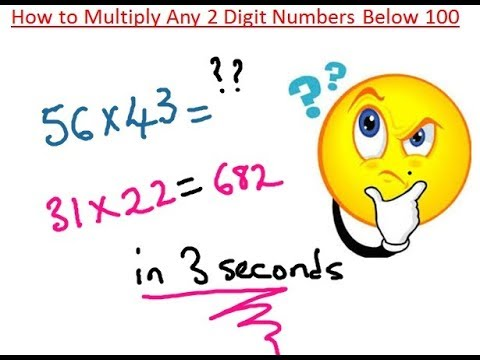 How to Multiply Any 2 Digit Numbers below 100 in 3 Secs