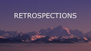 Retrospections | Beautiful Ambient Mix