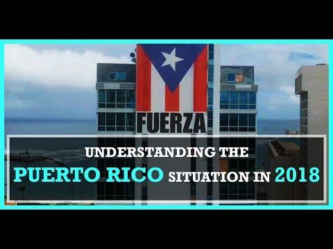 UNDERSTANDING PUERTO RICO IN 2018