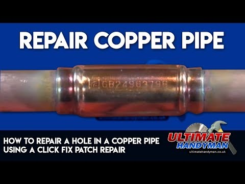 How to repair a hole in a copper pipe using a click fix patch repair