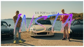 Lil Pop x Sele - Insta (Official Music Video)
