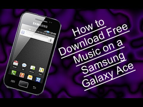 How to download free music on a Samsung Galaxy Ace WITHOUT A Computer