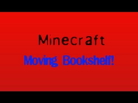 Minecraft- How to make a moving bookshelf for a Hidden room! 1.7