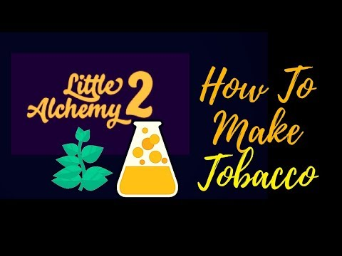 Little Alchemy 2-How To Make Tobacco Cheats & Hints