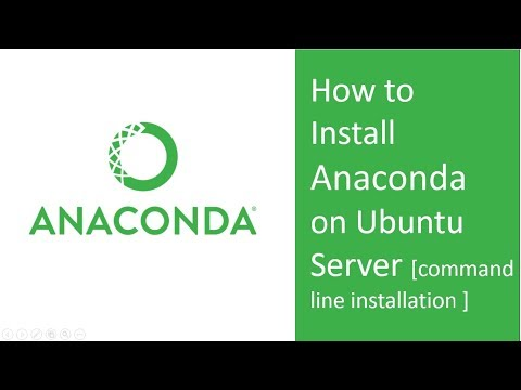 How to install Anaconda on Ubuntu Server ( Anaconda installation using Command line)