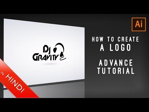 How To Create a Logo | Adobe Illustrator | Advance Tutorial | Hindi | Dj Gravity