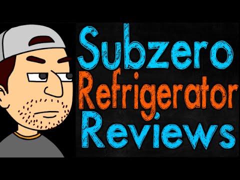 Subzero Refrigerator Reviews