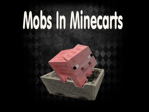 How To Get Mobs Into Minecarts